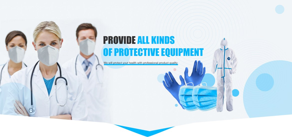 Provide all kinds of protective equipment against Covid-19.