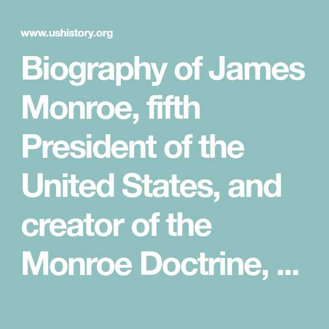Foreign Policy Worksheet or Biography Of James Monroe Fifth President Of the United States and