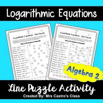 Logarithmic Equations Worksheet and Logarithms Puzzles Teaching Resources