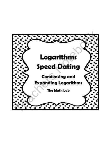 Properties Of Logarithms Worksheet and Logarithm Properties Speed Dating Activity Condensing and