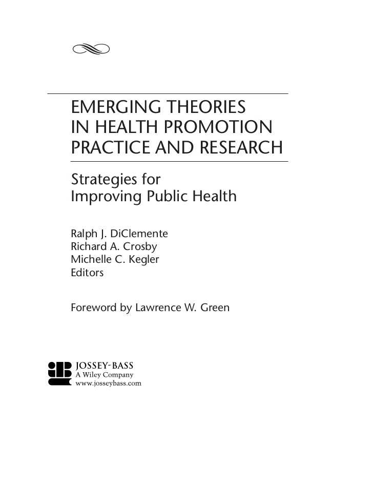 The New Frontier and the Great society Worksheet Answers and Emerging theories In Health Promotion Practice and Esearch Strategies…