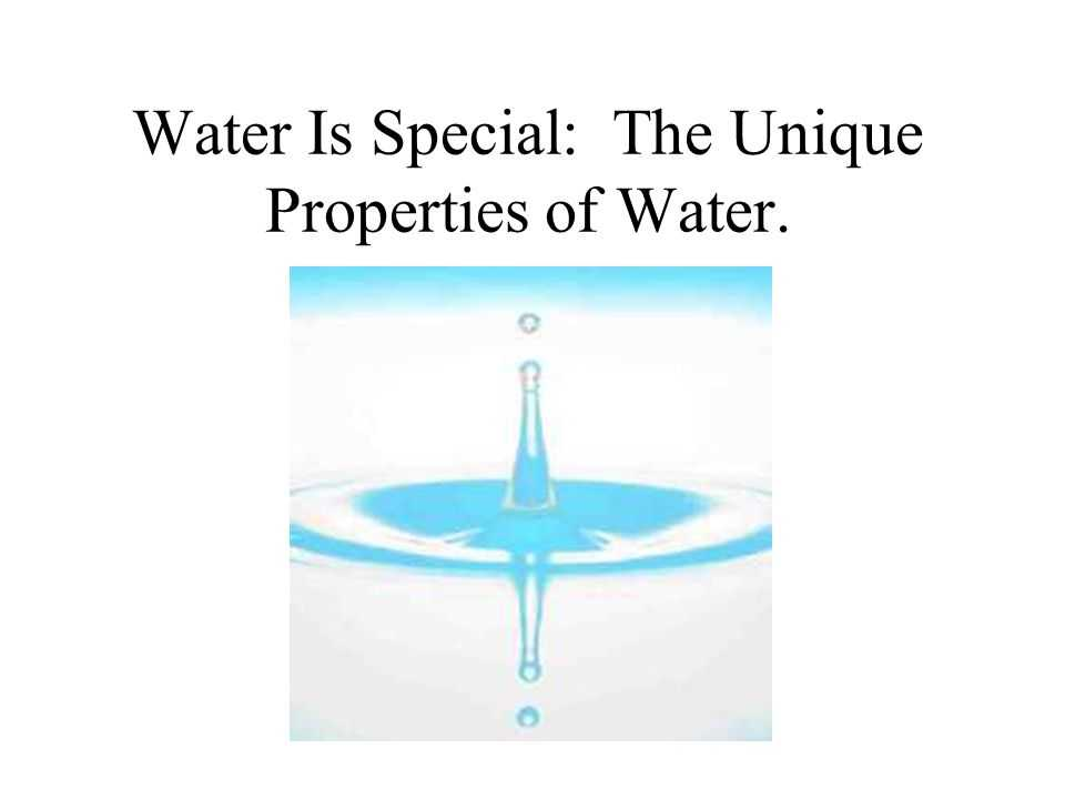 Unusual Properties Of Water Worksheet together with Water is Special the Unique Properties Of Water Ppt