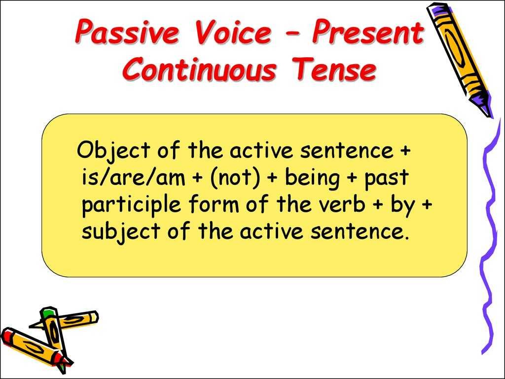 Passive Voice Worksheets together with Present Continuous Tense Online Presentation