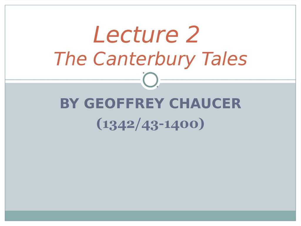 The Canterbury Tales the Prologue Worksheet Also Lecture 2 the Canterbury Tales by Geoffrey Chaucer