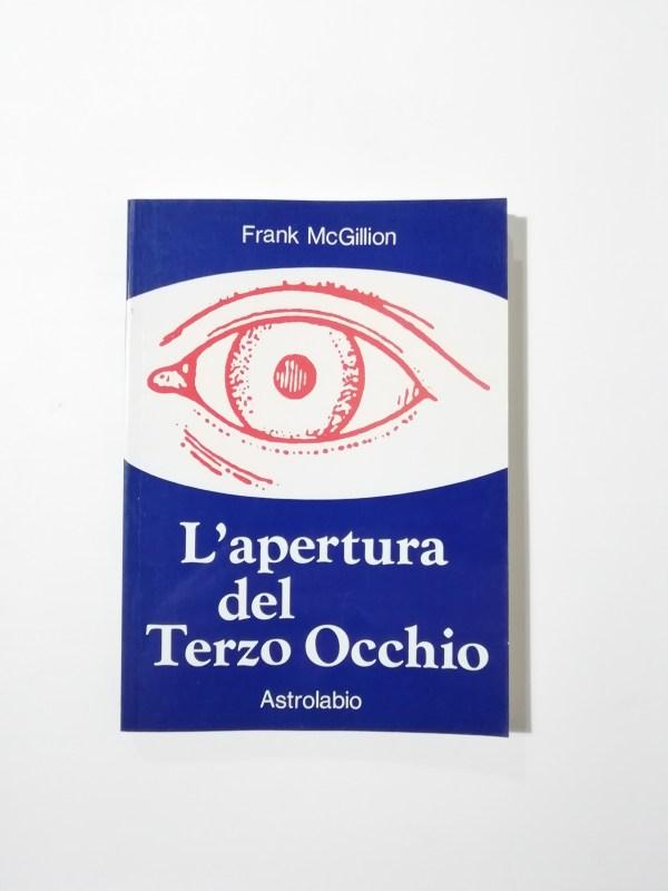 Franck McGillion - L'apertura del Terzo Occhio