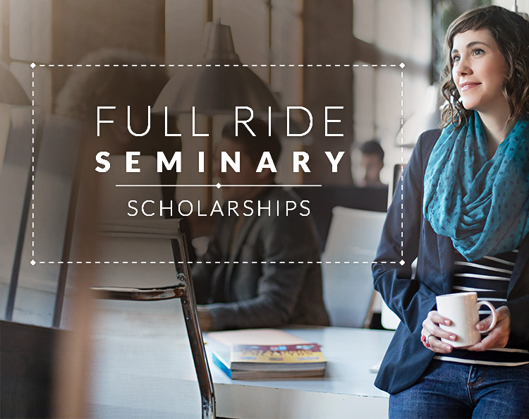 Full Ride ThM Scholarship - Seminary Comparison