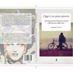 """Presentazione del libro """"Oggi è un gran giorno"""" di Massimo Vaccaro"""