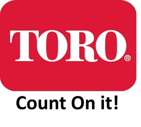 Toro. Count on it!