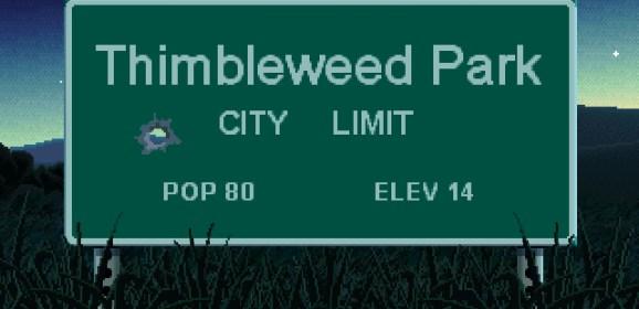 Je m'appelle Thimbleweed Park et j'aimerais devenir Monkey Island! [Thimbleweed Park, PC]