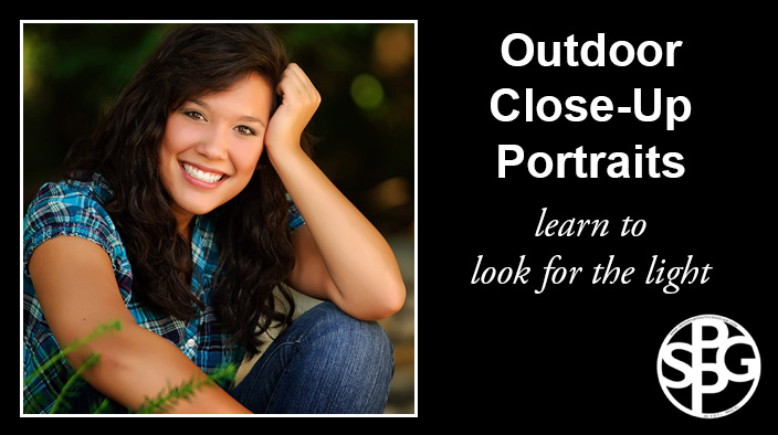 Outdoor Close-Up Portraits – Learn to Look for the Light