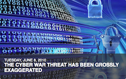 New Intelligence Squared debate - The CyberWar threat has been Grossly Exaggerated