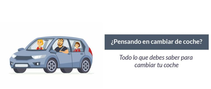 cambiar coche e1623237336679 - ¿Qué problemas aparecen cuando queremos cambiar de coche?