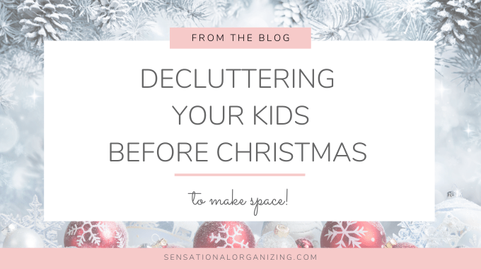 Decluttering Your Kids Before Christmas