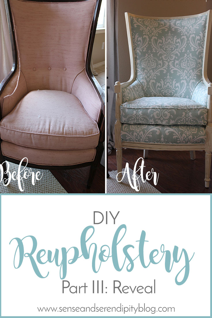 Sense & Serendipity | DIY Reupholstery Reveal, chair makeover, reupholstery