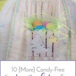 10 {More} Candy-Free Easter Basket Ideas