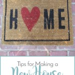 Tips for Making a New House Feel Like Home