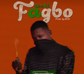 Strong Piller - Moti Fagbo (Prod. by SmGbeatz)