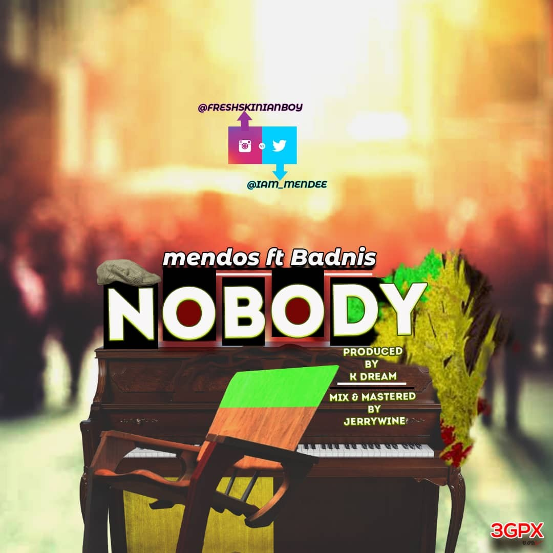 MUSIC: Mendos - Nobody Ft. Badnis (prod. by kdream)