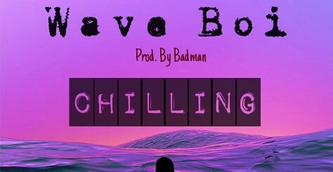 Chilling Wave Boi (dedicated to Nacxo)