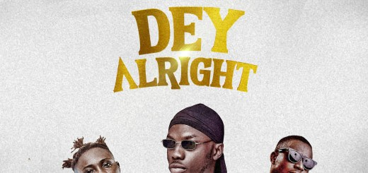 Dj Zeeez Dey Alright Ft. Otega x Ijaya