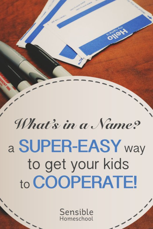 What's in a Name? A super-easy way to get your kids to cooperate! with name tag and markers