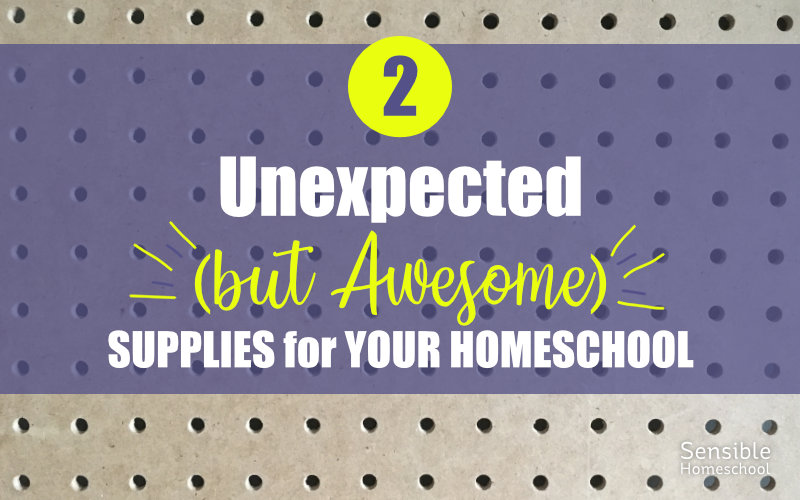 2 unexpected but awesome supplies for your homeschool title on pegboard background