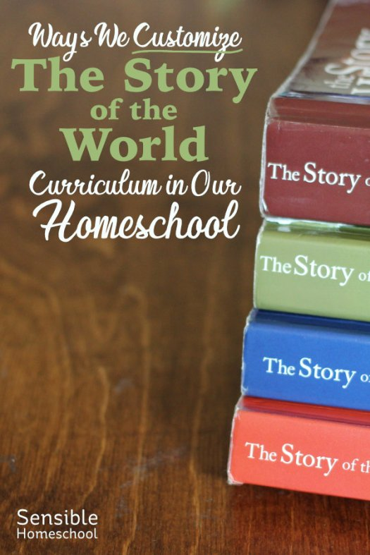Ways We Customize The Story of the World Curriculum in our Homeschool title with wooden background and SotW Vol 1-4 stacked books