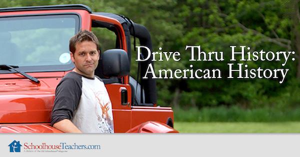 Drive Thru History: American History videos from SchoolhouseTeachers.com