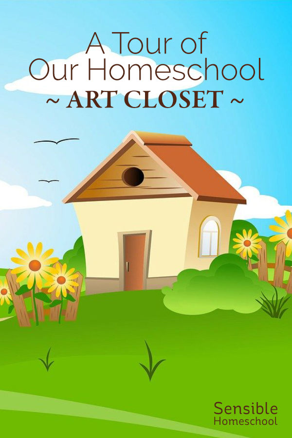 A Tour of Our Homeschool Art Closet