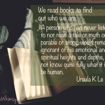 We Read to Find out Who we Are Ursula K Le Guin