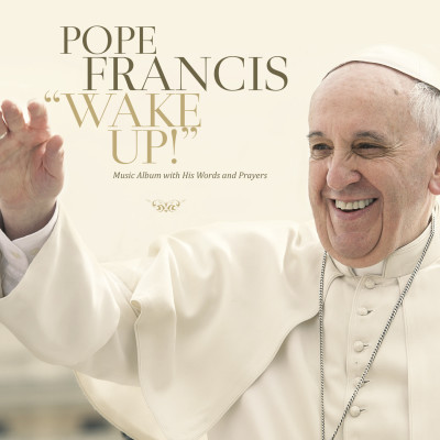 Pope Francis - Wake Up! digital front