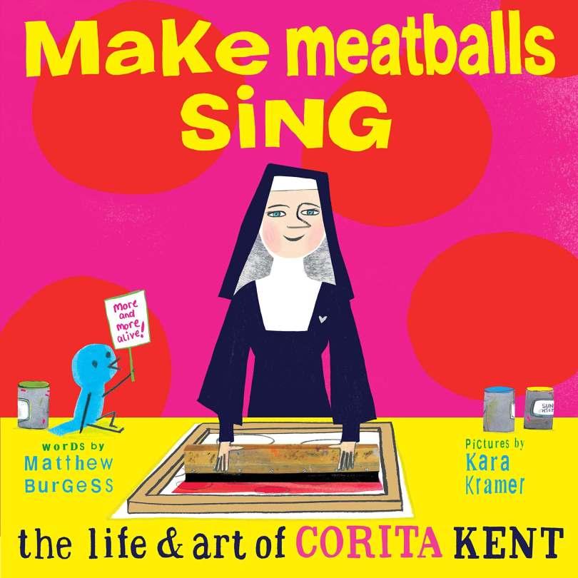 corita-kent-to-the-everyday-miracle-larte-della-suora-pop