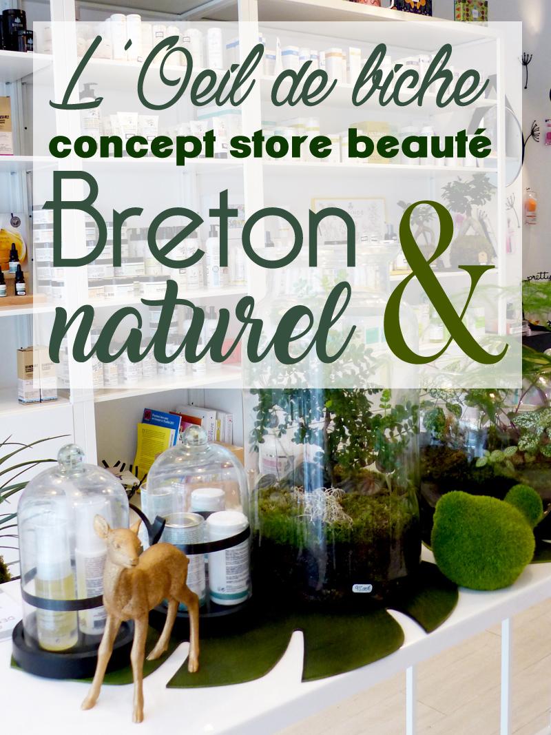 Concept store beauté breton l'Oeil de Biche