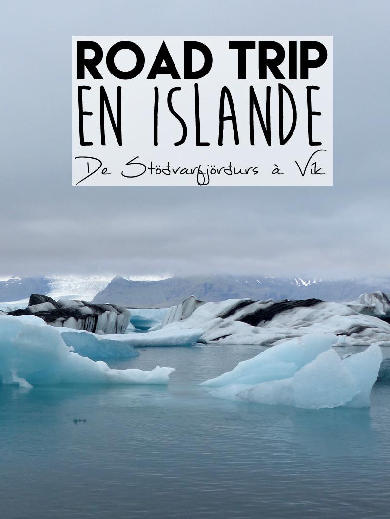 Voyage en Islande, de Stöðvarfjörðurs à Vík