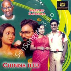 Chinna Illu (1985) songs download sensongsmp3co