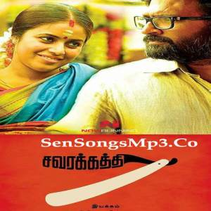 savarakathi songs
