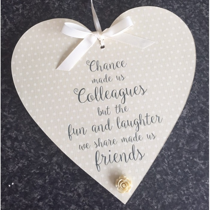 Chance Made Us Colleagues Friendship Hanging Heart Work