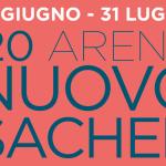 #AreneDiRoma2020 – Arena Sacher (27 Giugno – 31 Luglio)