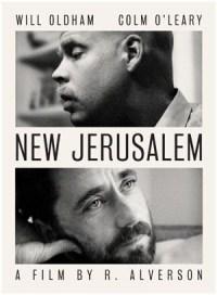 New Jerusalem (2010) di R. Alverson, con Will Oldham e Colm O'Leary