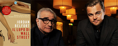 The Wolf of Wall Street: Scorsese e Di Caprio