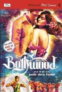 Bollywood - La più grande storia d'amore