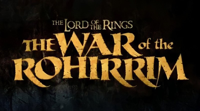 The War of the Rohirrim: L'alba di un nuovo progetto