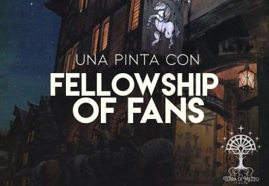 Una Pinta con…Fellowship of Fans