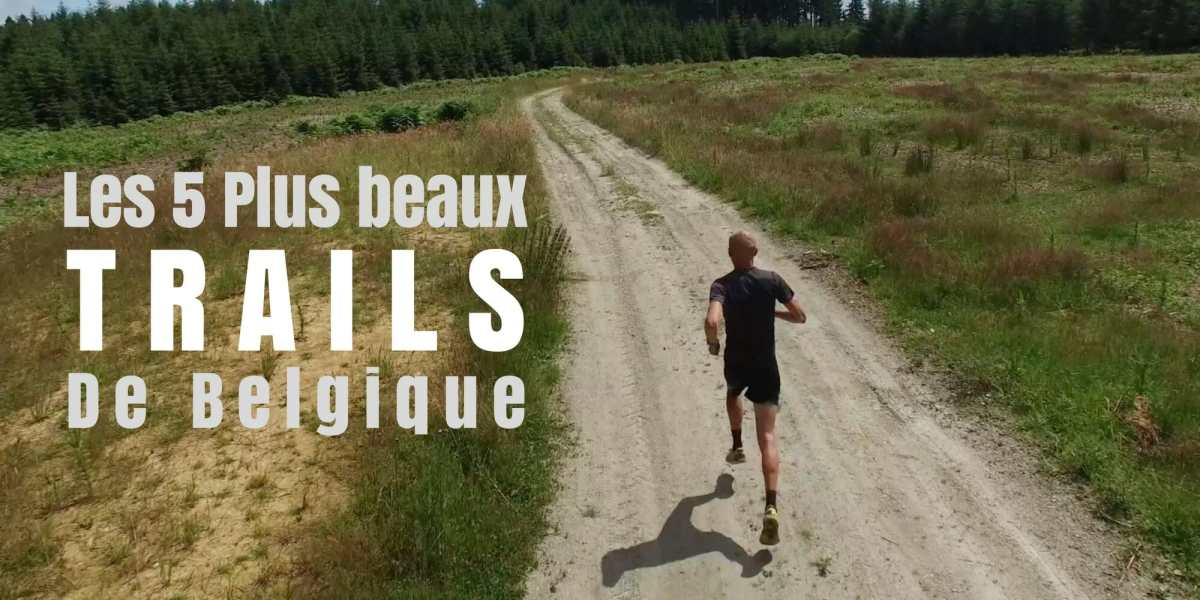 Les 5 plus beaux trails de Belgique