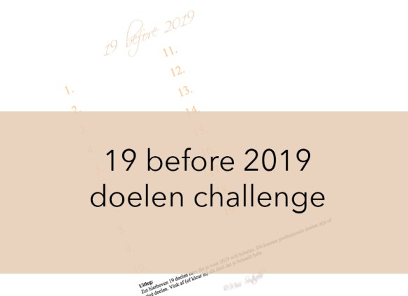 19 before 2019 doelen challenge