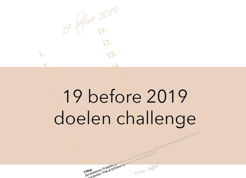 19 before 2019 doelen challenge