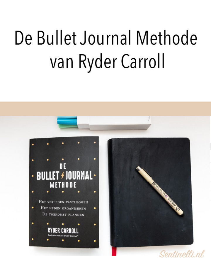 De Bullet Journal Methode van Ryder Carroll
