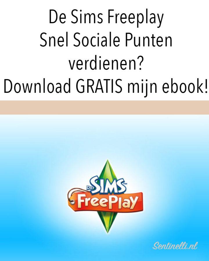 De Sims Freeplay Snel Sociale Punten verdienen? Download GRATIS mijn ebook!