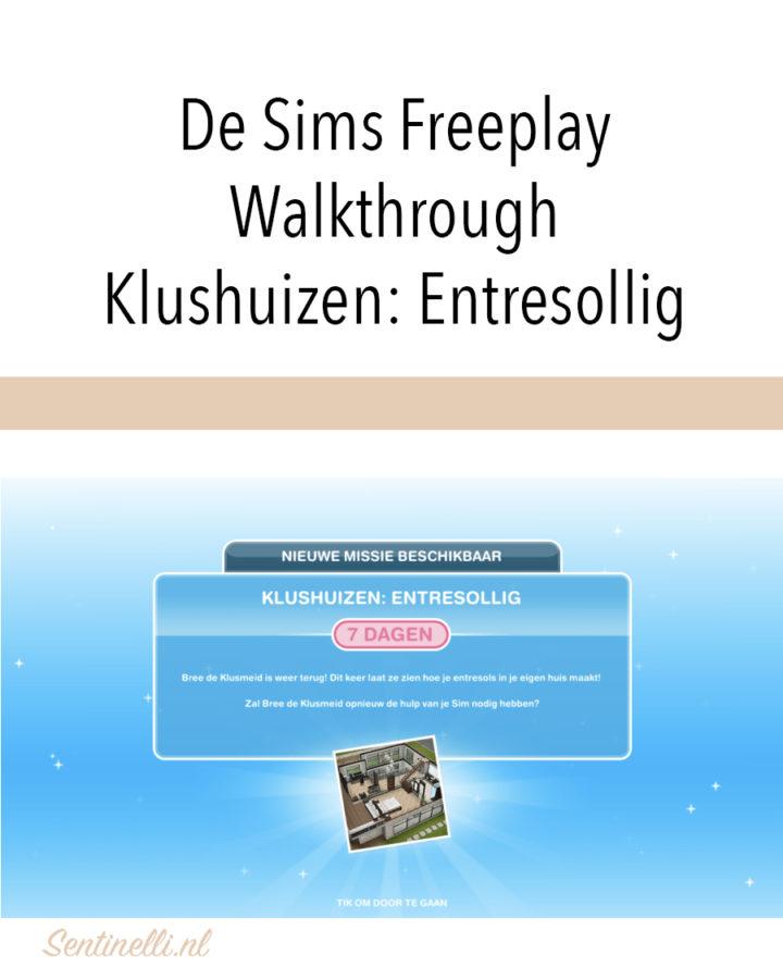 De Sims Freeplay Walkthrough Klushuizen- Entresollig