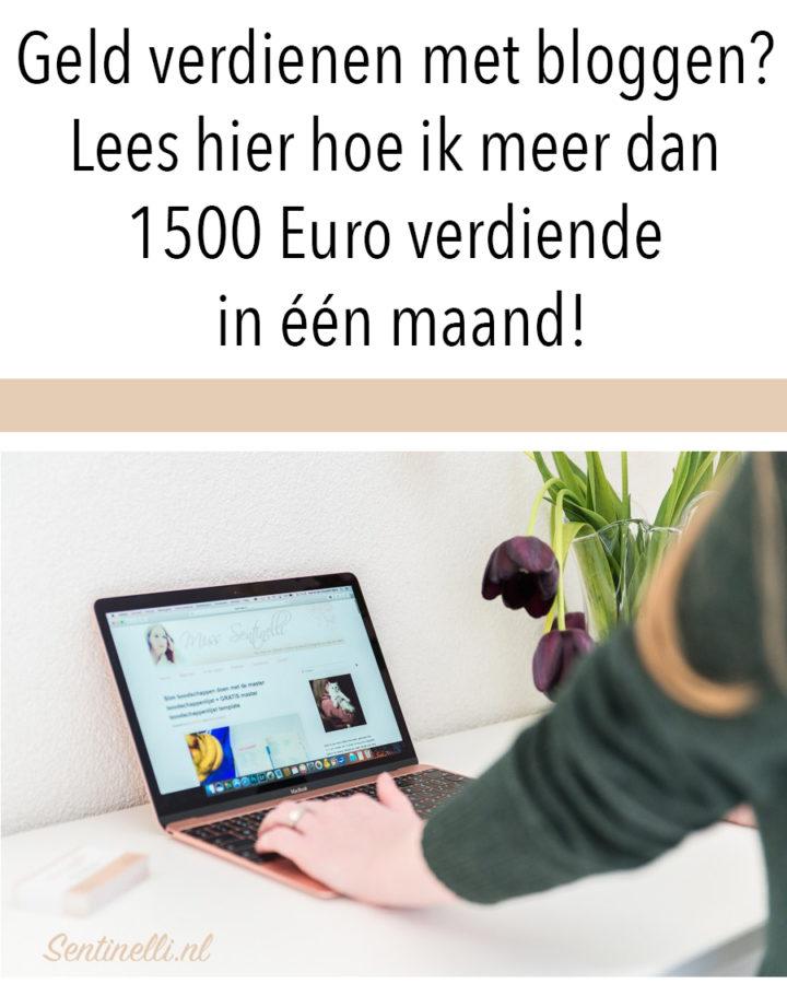 Geld verdienen met bloggen? Lees hier hoe ik meer dan 1500 Euro verdiende in één maand!